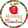 Mommy Maestra