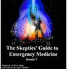 The Skeptics Guide to Emergency Medicine (SGEM)