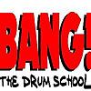 BANG! The Drum School